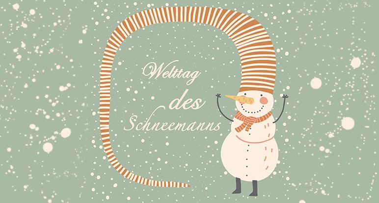 Beschreibung Aktionstag Welttag des Schneemanns oder Tag des Schneemanns